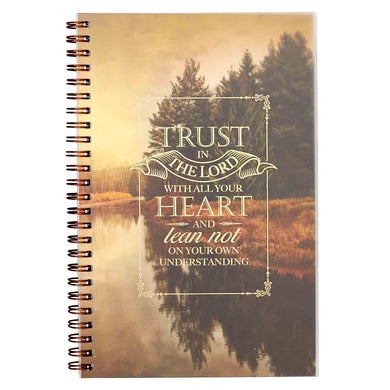 Proverbs 3:5 Trust In The Lord With All Your Heart (Wirebound PVC Notebook)