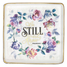 Load image into Gallery viewer, Psalm 46:10 Be Still And Know (Ceramic Trinket Tray)