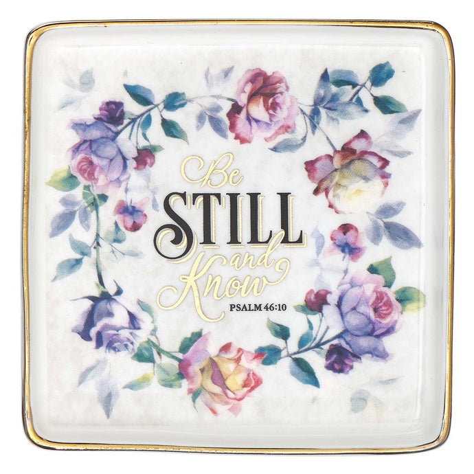 Psalm 46:10 Be Still And Know (Ceramic Trinket Tray)