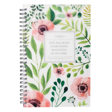 Ecclesiastes 3:11 God Has Made Everything Beautiful (Wirebound PVC Notebook)