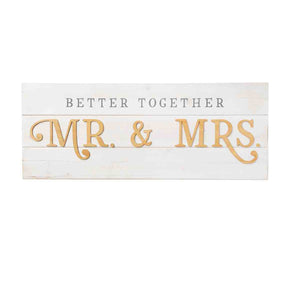Better Together - Mr. & Mrs. (Wall Plaque)