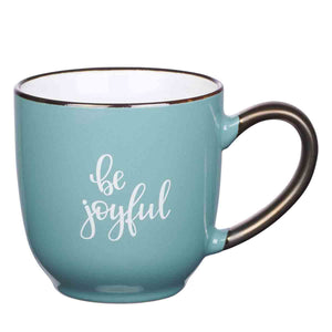 Be Joyful Teal (Ceramic Mug)