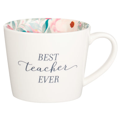 Best Teacher Ever White With Floral Interior (Ceramic Mug)