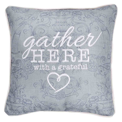 Gather Here With A Grateful Heart (Square Pillow)