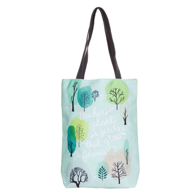 Teachers Plant Seeds That Grow Forever (Canvas Tote Bag)
