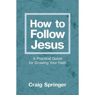 How To Follow Jesus (Paperback)