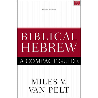 Biblical Hebrew A Compact Guide (Second Edition)(Paperback)