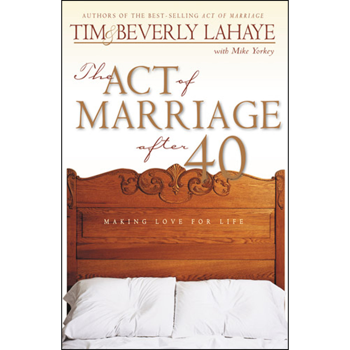 The Act Of Marriage After 40 (Paperback)