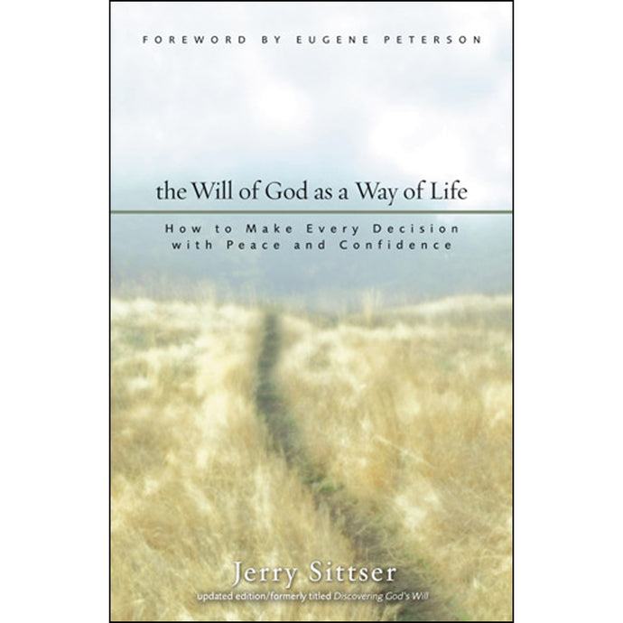 The Will Of God As A Way Of Life (Paperback)