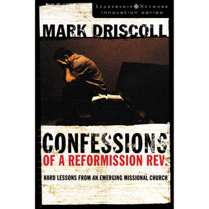 Confessions Of A Reformission Rev (Paperback)