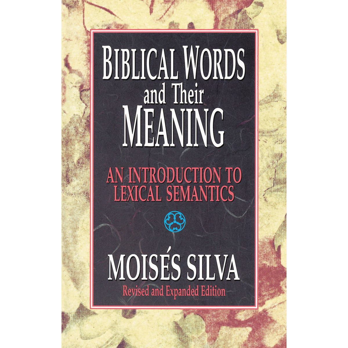 Biblical Words And Their Meaning (Paperback)