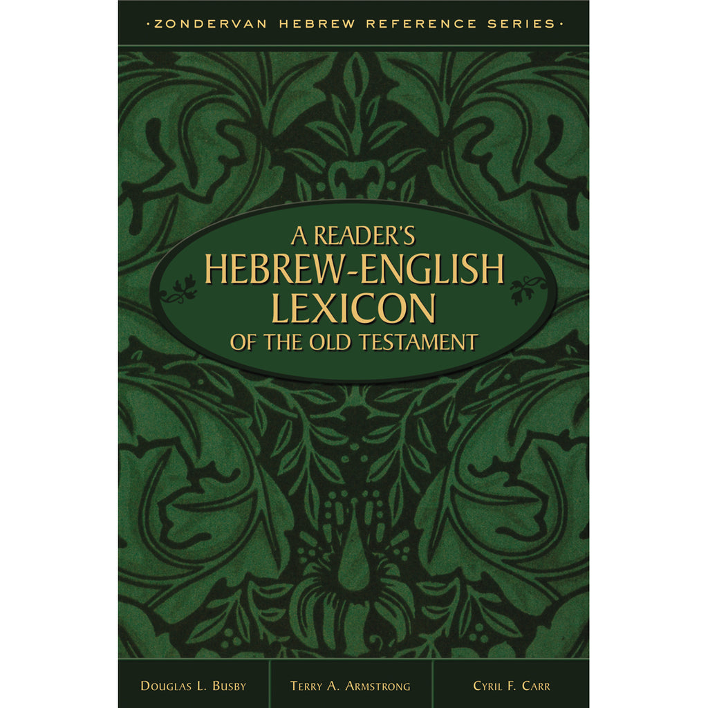 A Readers Hebrew / Eng Lexicon Of The OT (Zondervan Hebrew Ref)(Paperback)
