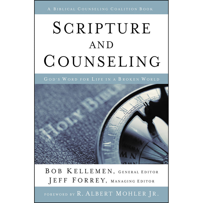 Scripture And Counseling (Hardcover)