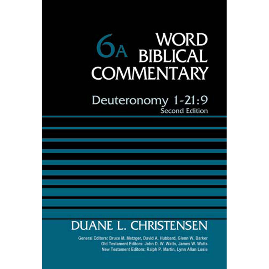 Deuteronomy 1-21:9 (6A Word Biblical Commentary)(Hardcover)