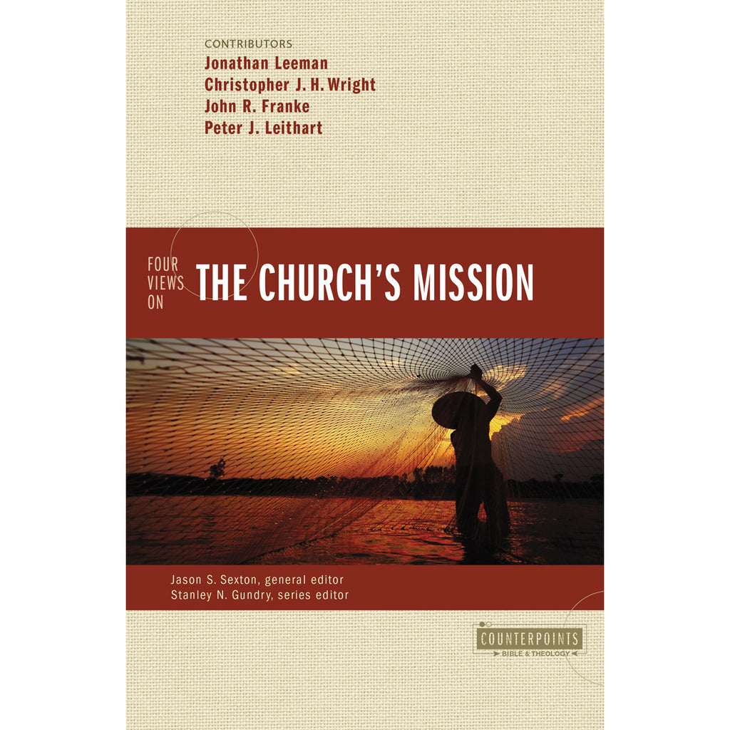 Four Views On The Churchs Mission (Paperback)
