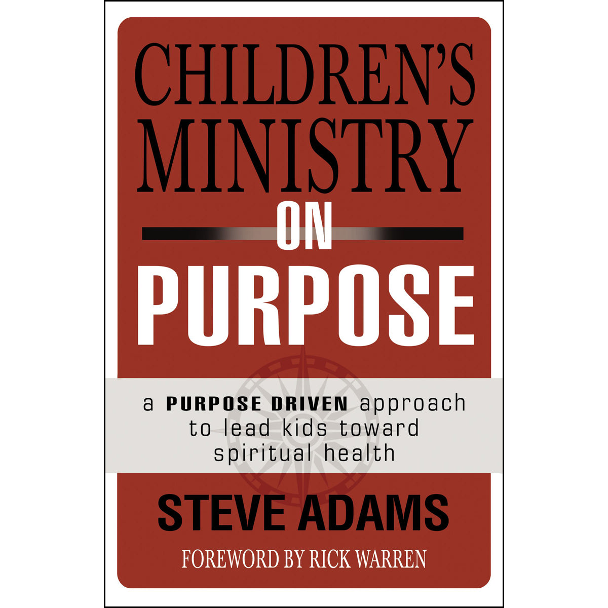 Children's Ministry On Purpose (Paperback)