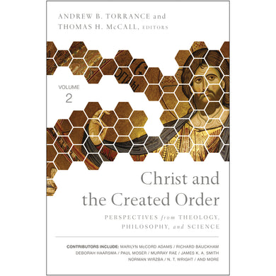 Christ And The Created Order (2 Perspectives from Theology)(Paperback)