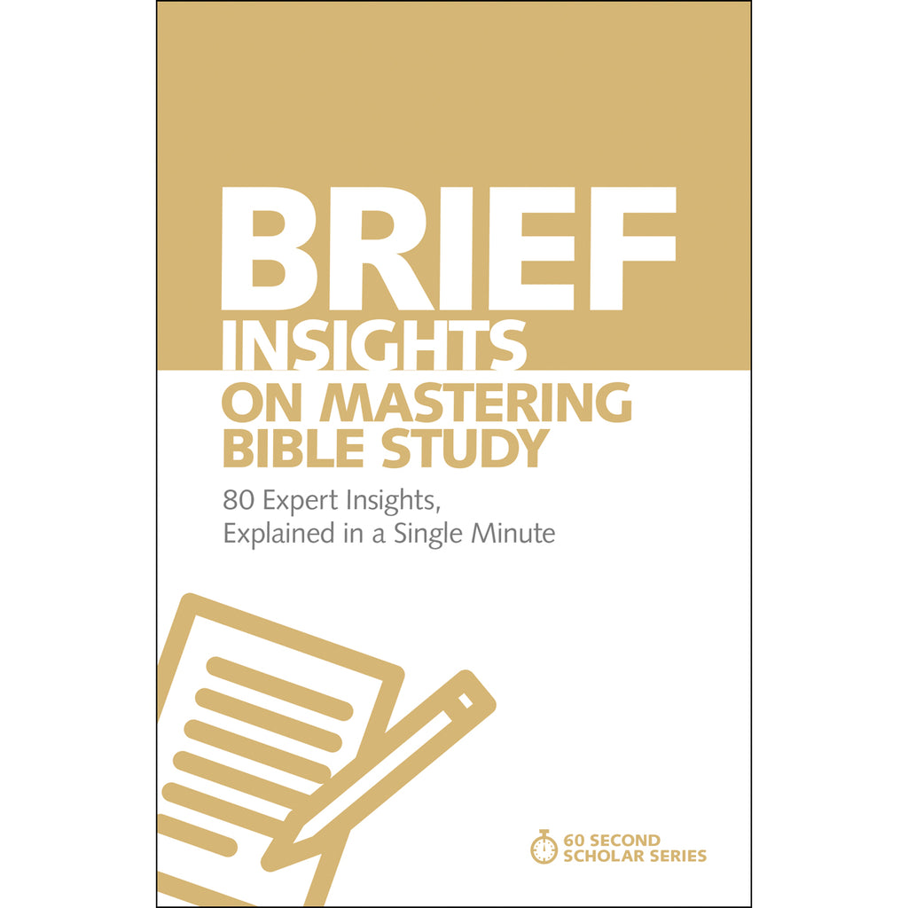 Brief Insights On Mastering Bible Study (Paperback)