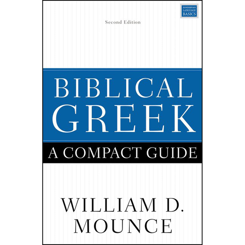 Biblical Greek A Compact Guide (Second Edition)(Paperback)