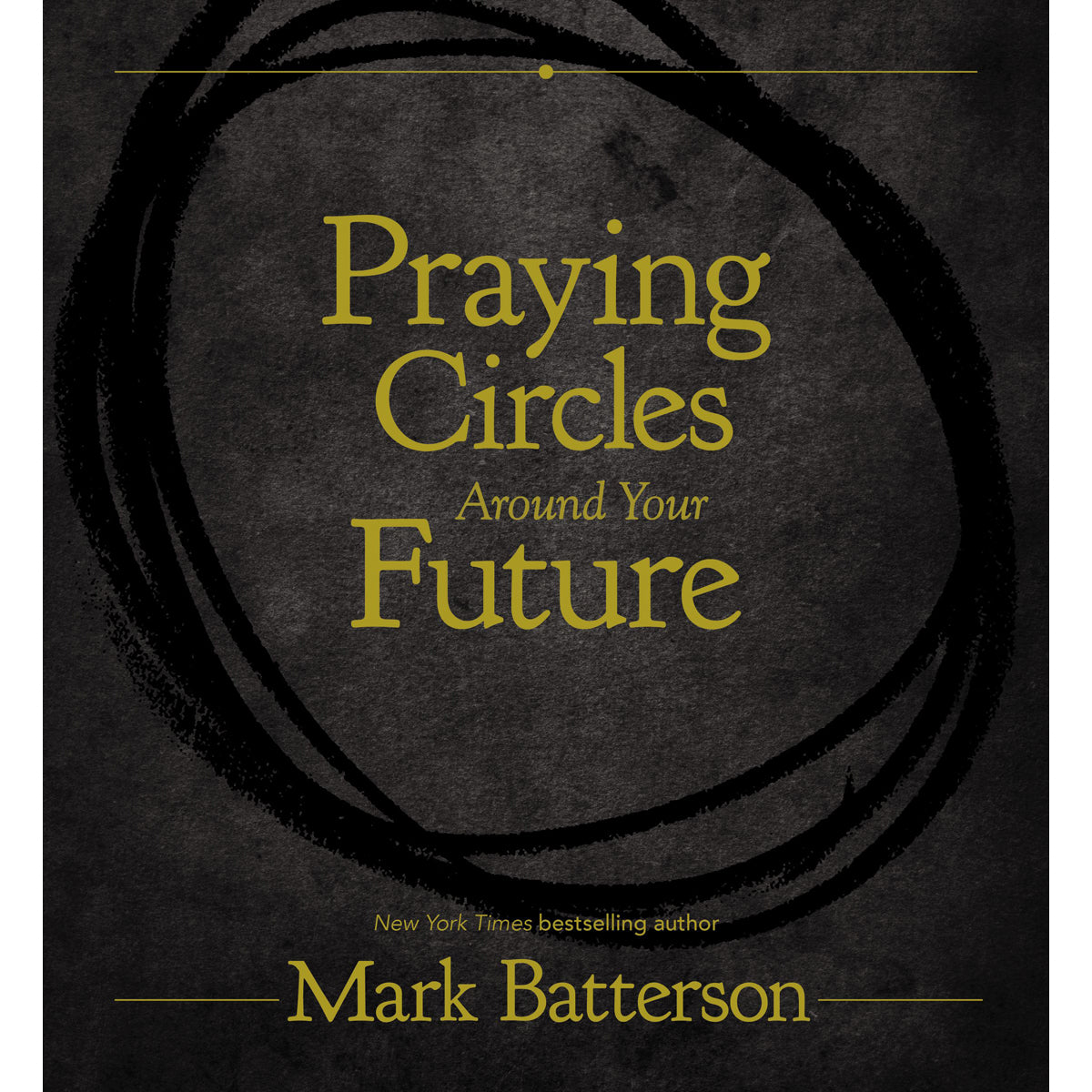 Praying Circles Around Your Future (Hardcover)