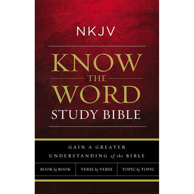 NKJV Know The Word Study Bible (Paperback)