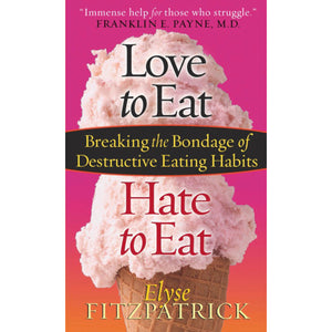 Love To Eat Hate To Eat (Mass Market Paperback)