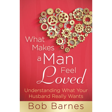 What Makes A Man Feel Loved (Paperback)