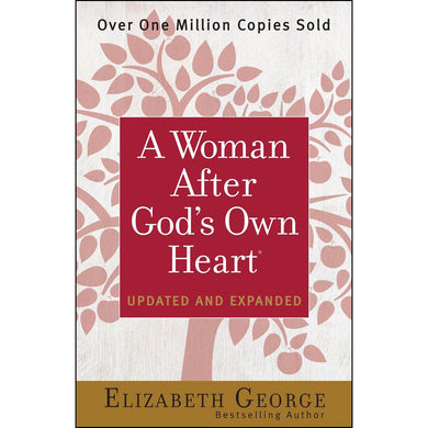 A Woman After God's Own Heart, Updated And Expanded Edition (Paperback)