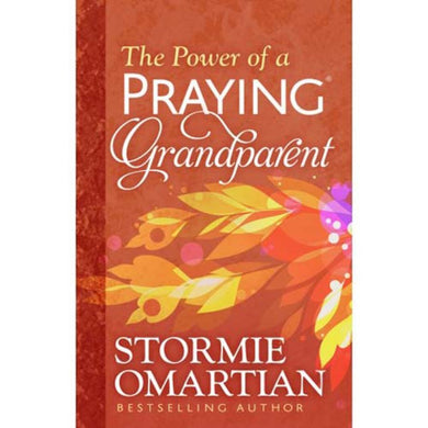 The Power Of A Praying Grandparent (Paperback)