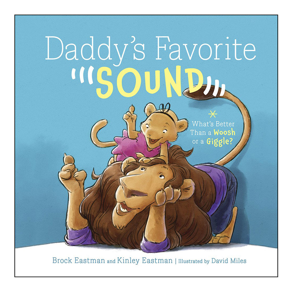 Daddy's Favorite Sound (Hardcover Picture Book)