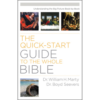 The Quick-Start Guide To The Whole Bible (Paperback)