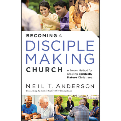 Becoming A Disciple Making Church (Paperback)