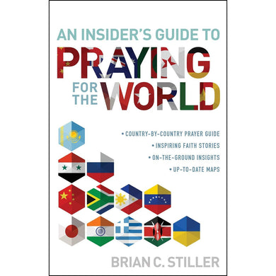 An Insiders Guide To Praying For The World (Paperback)