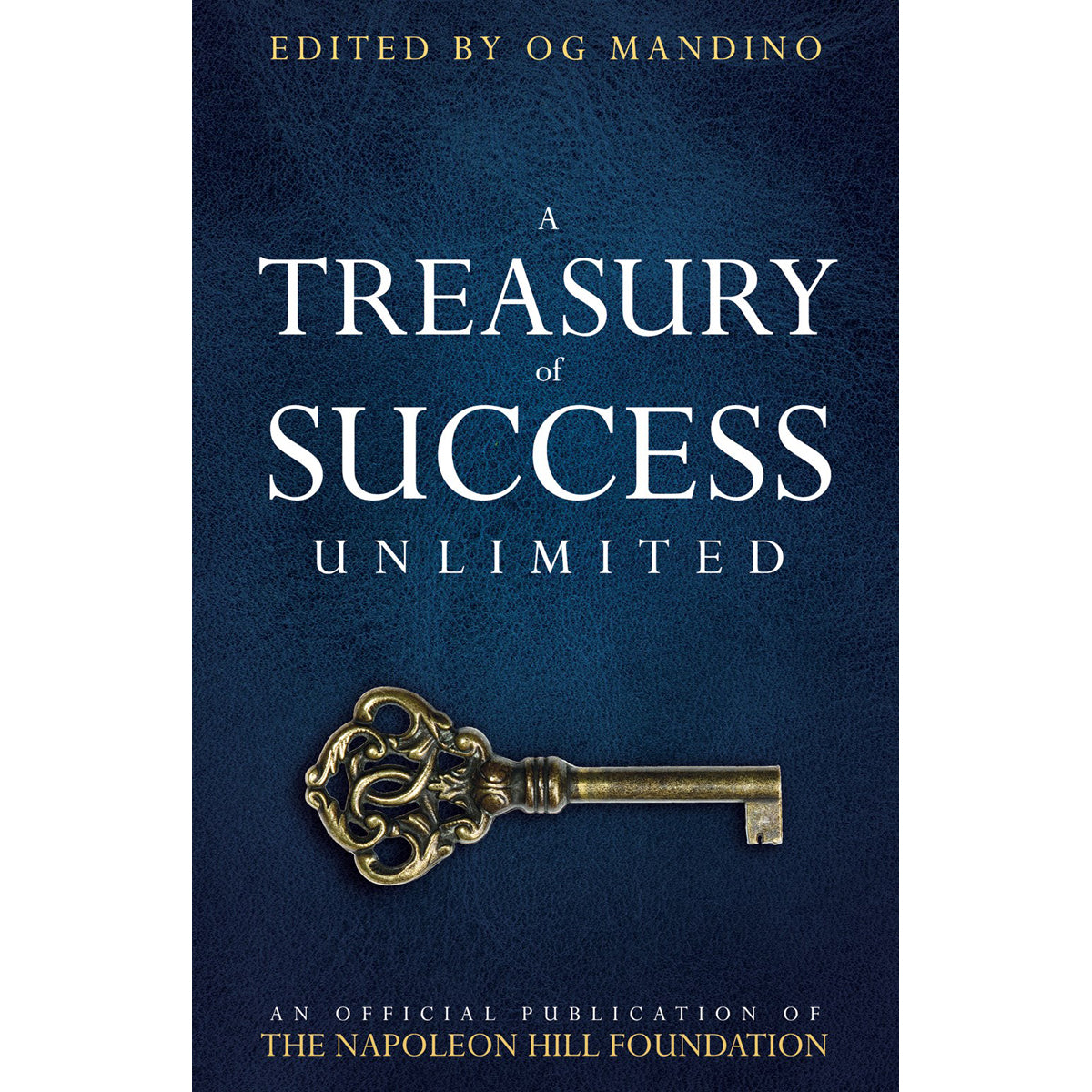 A Treasury Of Success Unlimited: An Official Publication Of The (Paperback)