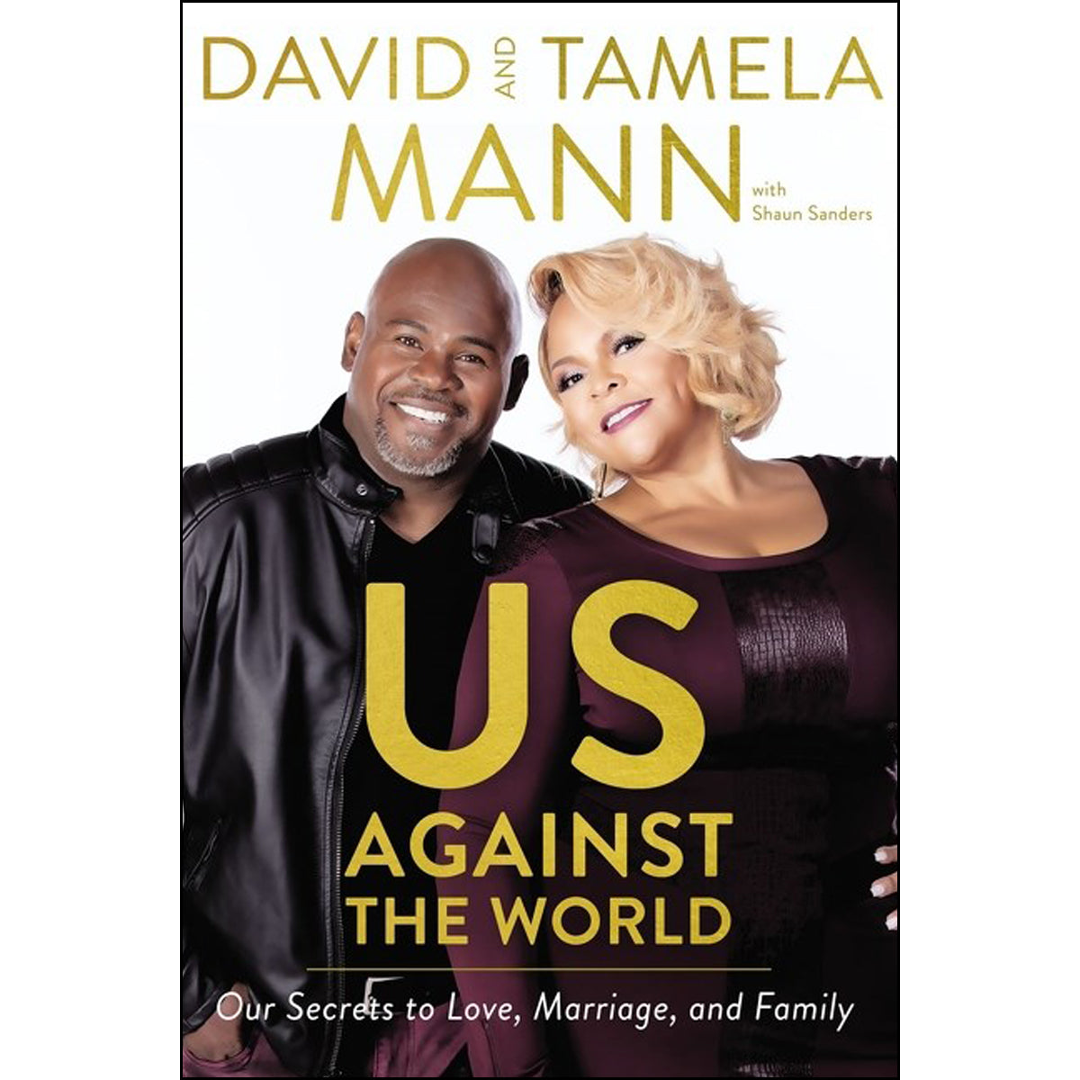 Us Against The World: Our Secrets To Love Marriage And Family (Paperback)