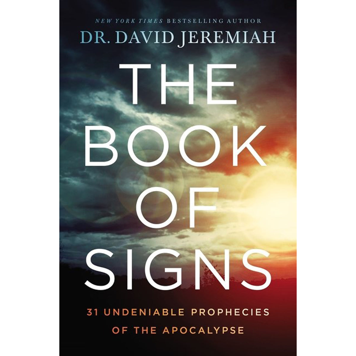 The Book Of Signs: 31 Undeniable Prophecies Of The Apocalypse (Paperback)
