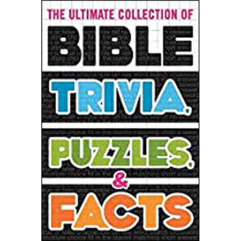 The Ultimate Collection Of Bible Trivia Puzzles And Facts (Paperback)