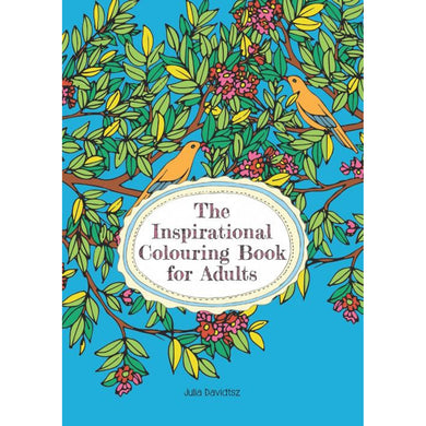 The Inspirational Colouring-In Book for Adults (Paperback)