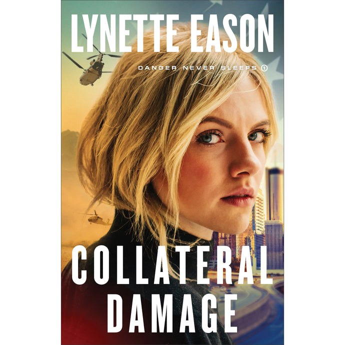 Collateral Damage (1 Danger Never Sleeps)(Paperback)
