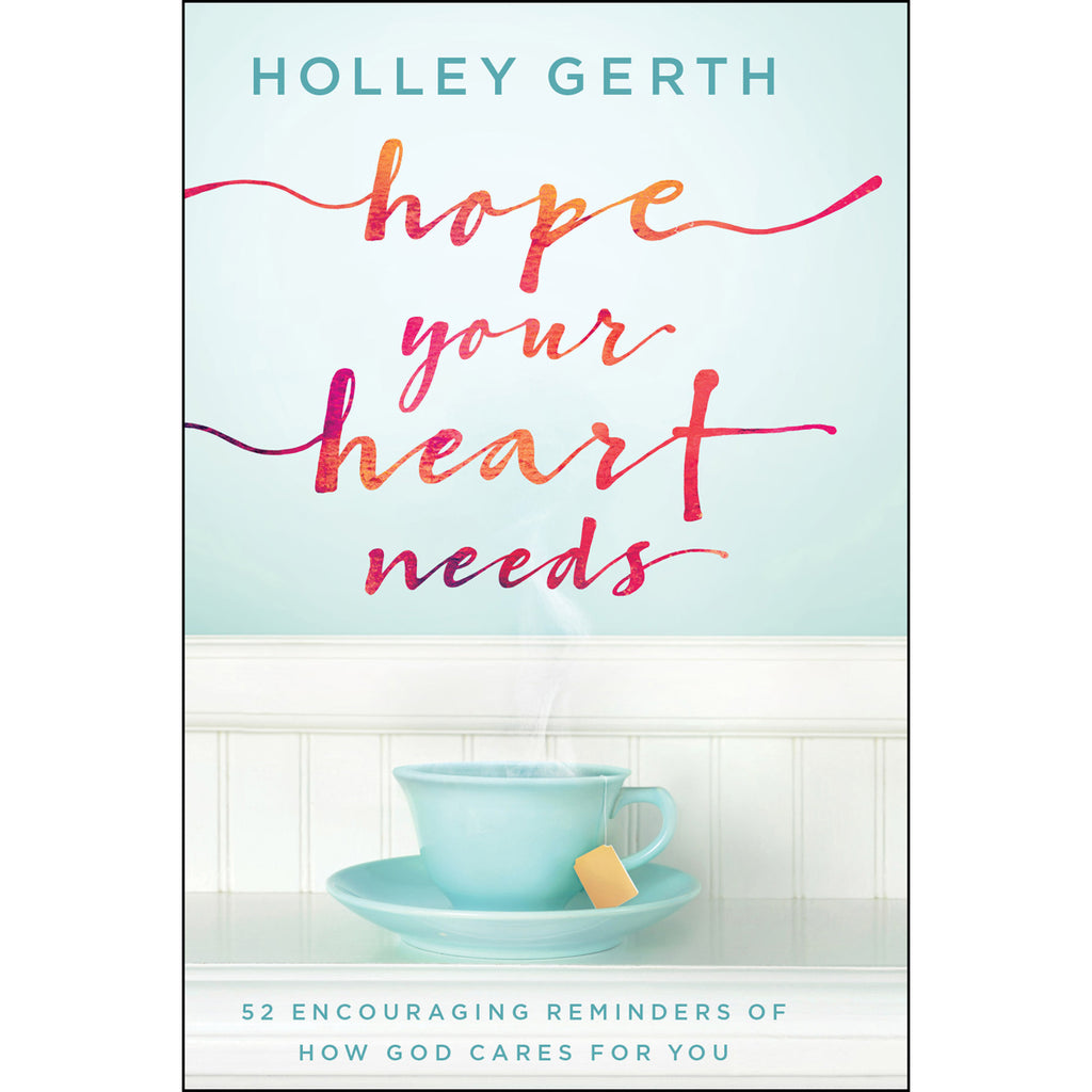 Hope Your Heart Needs (Hardcover)