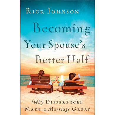 Becoming Your Spouses Better Half (Paperback)