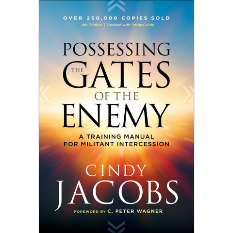 Possessing The Gates Of The Enemy 4th Edition (Paperback)