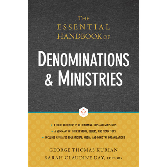 The Essential Handbook Of Denominations And Ministries (Hardcover)