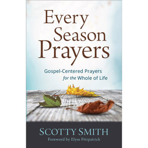 Every Season Prayers (Paperback)