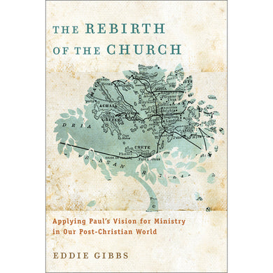 The Rebirth Of The Church (Paperback)