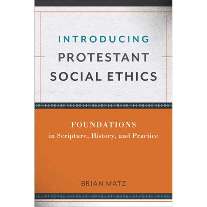 Introducing Protestant Social Ethics (Paperback)