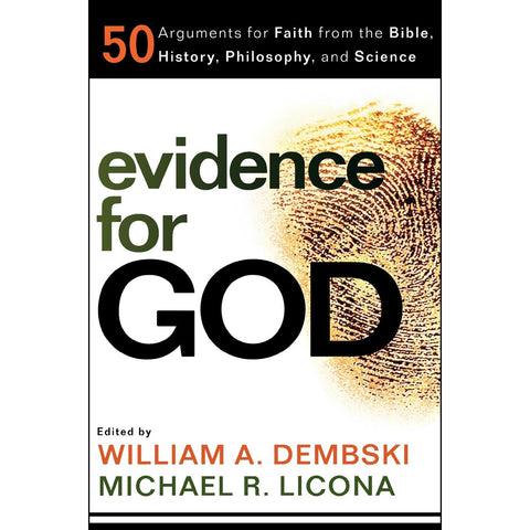 Evidence For God: 50 Arguments For Faith From The Bible, History, Philosophy And Science (Paperback)