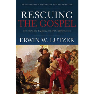 Rescuing The Gospel (Paperback)