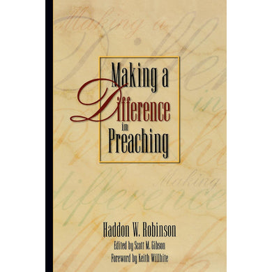 Making A Difference In Preaching (Paperback)