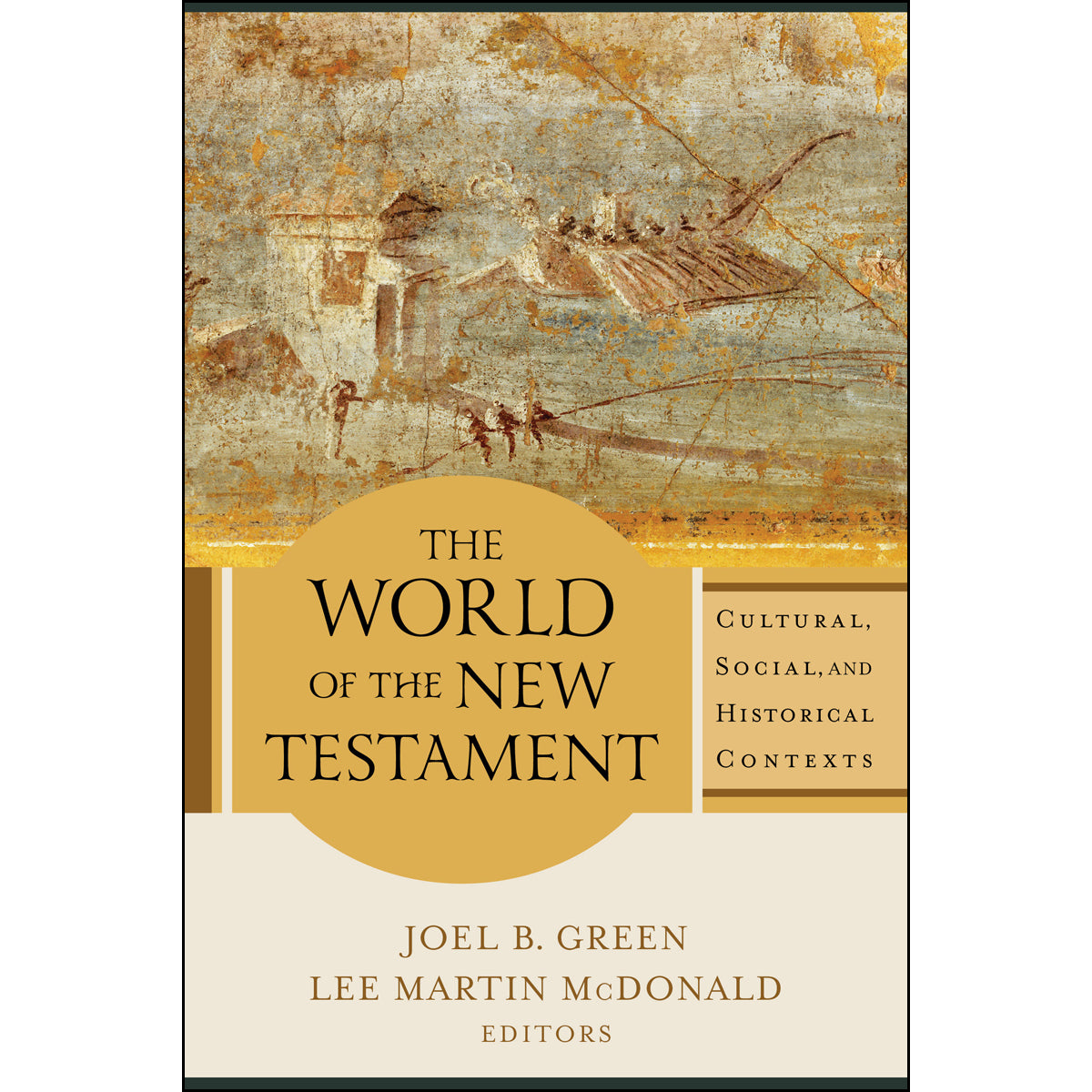 The World Of The New Testament (Paperback)
